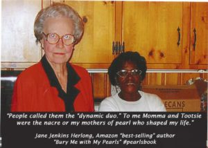 """With school starting, I thought I would share an excerpt from my book, Bury Me with My Pearls. I am so thankful that I had my two mothers of pearl to help me through life always giving me wonderful guidance and advice. My father also taught me the value of hard work. These """"cheeerleaders"""" combined with lots of prayer, helped me overcome negativity with grace and humor."""