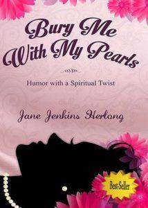 Bury Me With My Pearls- Best-Seller